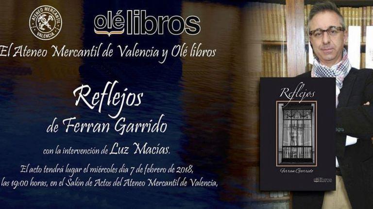 El periodista valenciano Ferran Garrido, presenta el próximo 7 de febrero su segundo libro de poemas